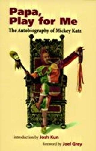 9780819564337: Papa, Play for Me: The Autobiography of Mickey Katz