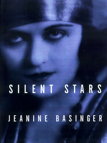 Silent Stars (0819564516) by Jeanine Basinger