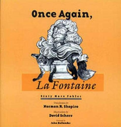 Once Again, La Fontaine: 60 More Fables: Jean de la