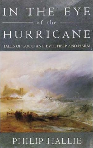 9780819564597: In the Eye of the Hurricane: Tales of Good and Evil, Help and Harm