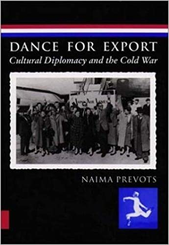 9780819564641: Dance for Export: Cultural Diplomacy and the Cold War (Studies in Dance History)