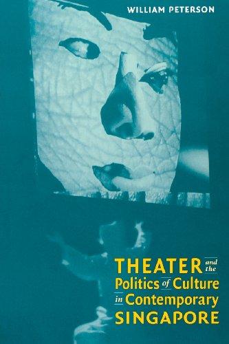 9780819564726: Theatre and the Politics of Culture in Contemporary Singapore