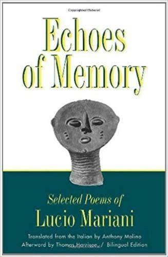 9780819564962: Echoes of Memory: Selected Poems of Lucio Mariani (Wesleyan Poetry Series)