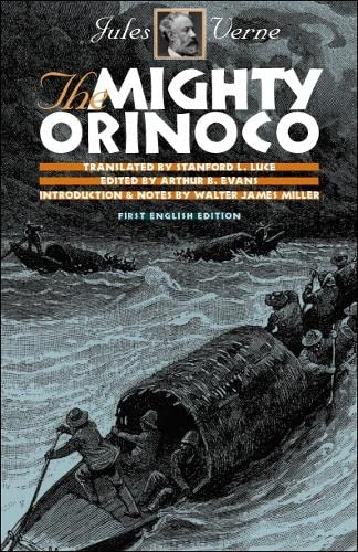 The Mighty Orinoco (Early Classics of Science: Jules Verne
