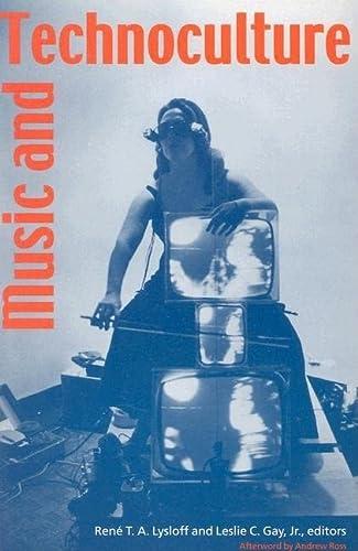 Music and Technoculture (Paperback): Rene T A Lysloff