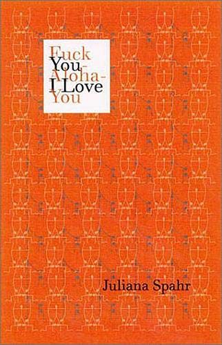 9780819565259: Fuck You-Aloha-I Love You (Wesleyan Poetry)