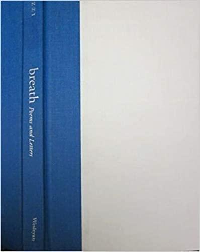 Breath: Poems and Letters (Wesleyan Poetry Series): Pozzi, Antonia