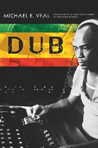 9780819565723: Dub: Soundscapes and Shattered Songs in Jamaican Reggae