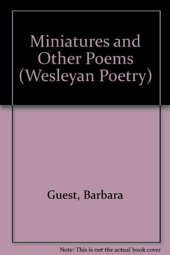 9780819565952: Miniatures and Other Poems (Wesleyan Poetry Series)