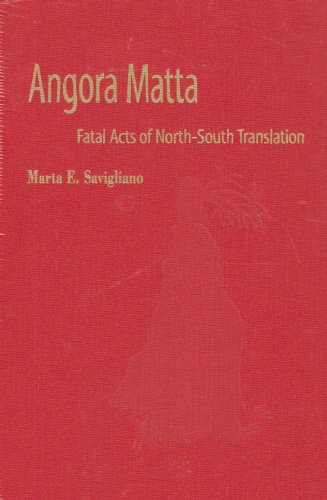 9780819565983: Angora Matta: Fatal Acts of North-South Translation (Music/Culture)