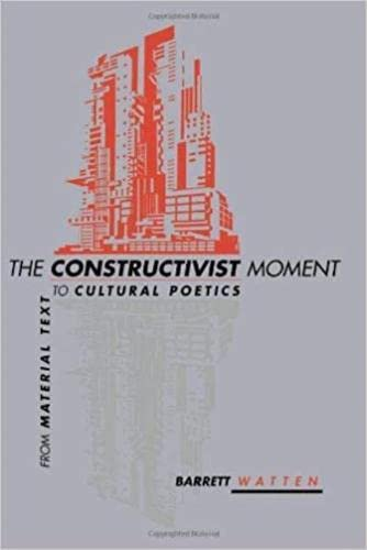 9780819566102: The Constructivist Moment: From Material Text to Cultural Poetics