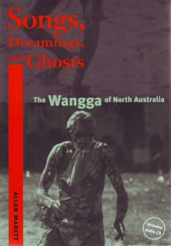 9780819566188: Songs, Dreamings, and Ghosts: The Wangga of North Australia (Music/Culture)
