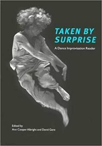9780819566485: Taken by Surprise: A Dance Improvisation Reader