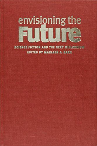 9780819566515: Envisioning the Future: Science Fiction and the Next Millennium