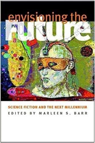9780819566522: Envisioning the Future: Science Fiction and the Next Millennium