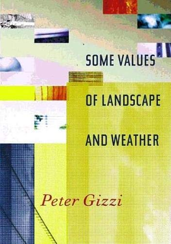 9780819566645: Some Values of Landscape and Weather (Wesleyan Poetry Series)