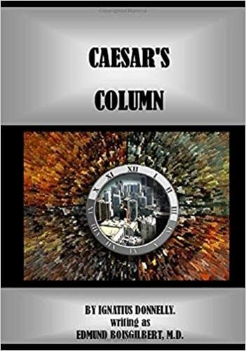 9780819566669: Caesar's Column: A Story of the Twentieth Century (Early Classics of Science Fiction)