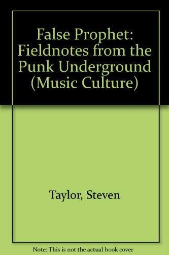 9780819566676: False Prophet: Fieldnotes from the Punk Underground