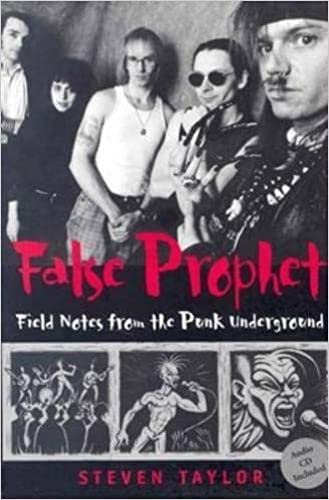 9780819566683: False Prophet: Field Notes from the Punk Underground (Music/Culture)