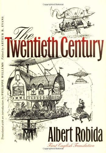 The Twentieth Century (Early Classics of Science Fiction) (0819566802) by Albert Robida