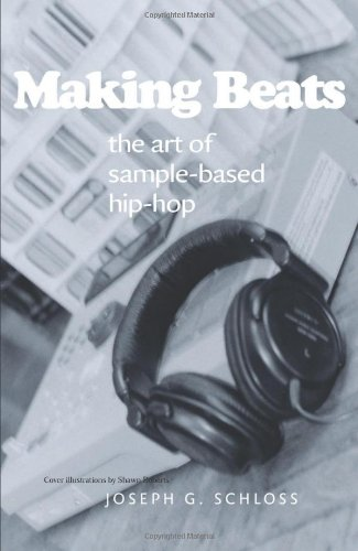 9780819566966: Making Beats: The Art of Sample-based Hip-hop (Music Culture)