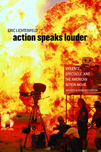 9780819568014: Action Speaks Louder: Violence, Spectacle, and the American Action Movie (Wesleyan Film)