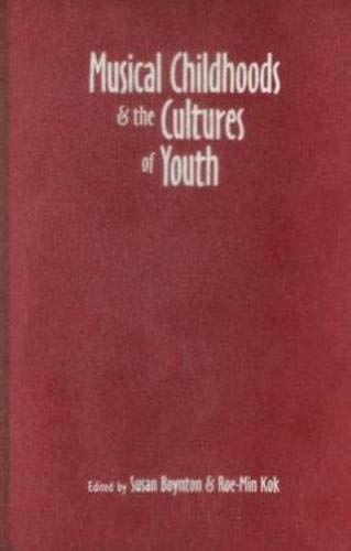 9780819568021: Musical Childhoods and the Cultures of Youth (Music/Culture)