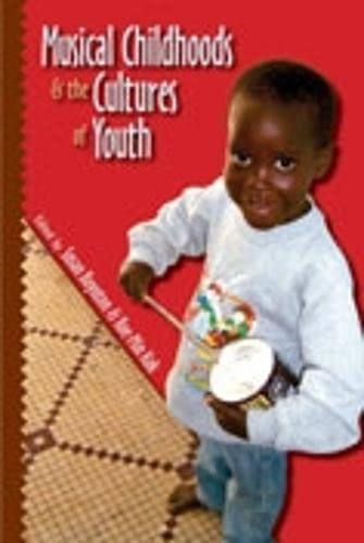 9780819568038: Musical Childhoods and the Cultures of Youth (Music/Culture)
