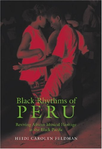 9780819568144: Black Rhythms of Peru: Reviving African Musical Heritage in the Black Pacific (Music/Culture)