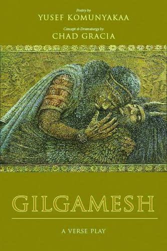 Gilgamesh: A Verse Play (Wesleyan Poetry Series): Yusef Komunyakaa