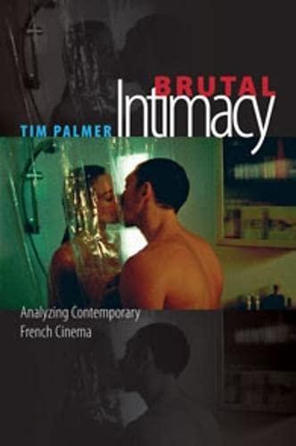 9780819568274: Brutal Intimacy: Analyzing Contemporary French Cinema (Wesleyan Film)