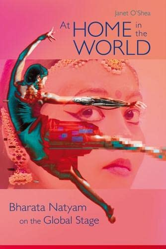 9780819568373: At Home in the World: Bharata Natyam on the Global Stage