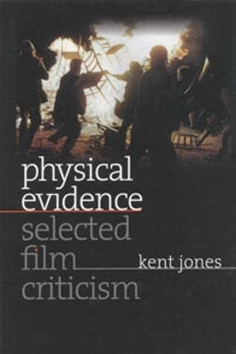 9780819568441: Physical Evidence: Selected Film Criticism