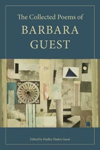 9780819568601: The Collected Poems of Barbara Guest (Wesleyan Poetry)