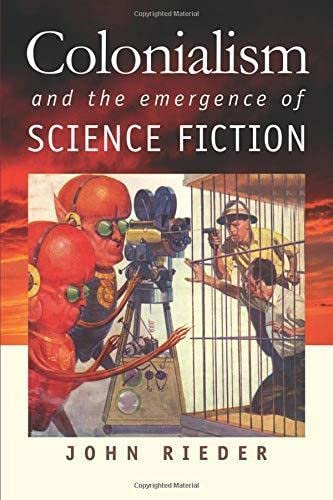 9780819568731: Colonialism and the Emergence of Science Fiction (Early Classics of Science Fiction)