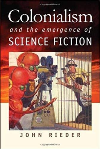 9780819568748: Colonialism and the Emergence of Science Fiction (Early Classics of Science Fiction)
