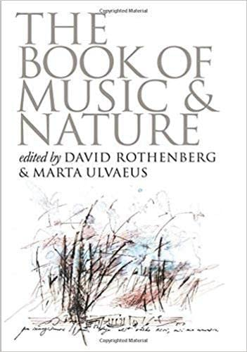 9780819569356: The Book of Music and Nature: An Anthology of Sounds, Words, Thoughts