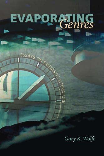 9780819569370: Evaporating Genres: Essays on Fantastic Literature