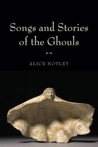 9780819569561: Songs and Stories of the Ghouls (Wesleyan Poetry Series)
