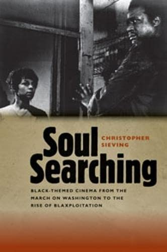 9780819571335: Soul Searching: Black-Themed Cinema from the March on Washington to the Rise of Blaxploitation (Wesleyan Film)