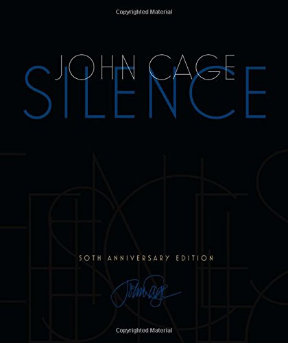 9780819571762: Silence: Lectures and Writings, 50th Anniversary Edition