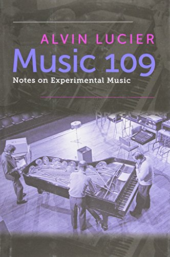 9780819572974: Music 109: Notes on Experimental Music