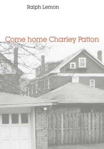 9780819573193: Come home Charley Patton