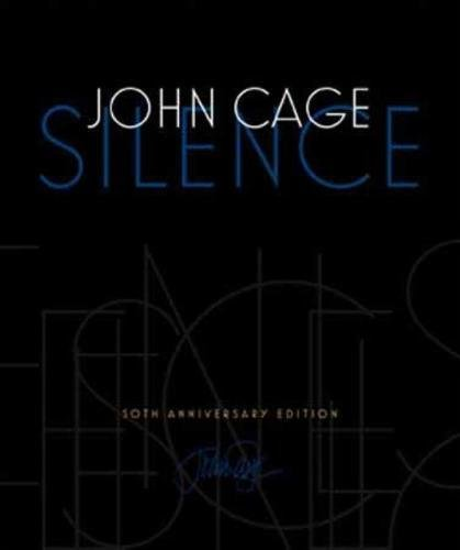 9780819573650: Silence: Lectures and Writings, 50th Anniversary Edition