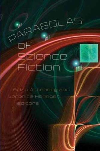 9780819573667: Parabolas of Science Fiction