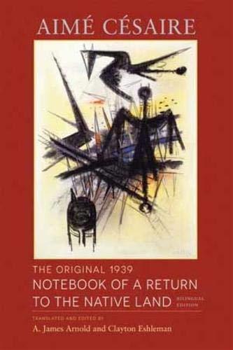 The Original 1939 Notebook of a Return: Césaire, Aimé