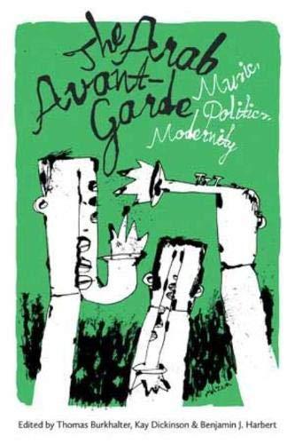 The Arab Avant-Garde: Burkhalter, Thomas (edt)/