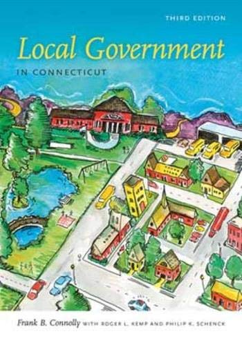 9780819574015: Local Government in Connecticut, Third Edition (The Driftless Connecticut Series)