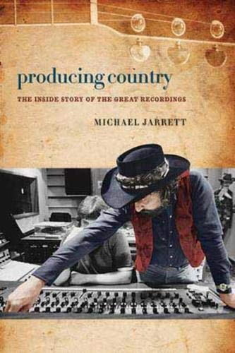 9780819574640: Producing Country: The Inside Story of the Great Recordings (Music/Interview)