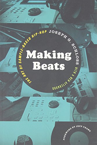 9780819574817: Making Beats: The Art of Sample-Based Hip-Hop (Music / Culture)